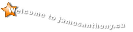 Welcome to jamesanthony.ca